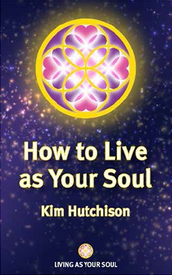 How To Live As Your Soul